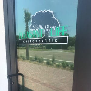 Custom cut window graphic for Pleasant Life Chiropractic in Charleston, SC